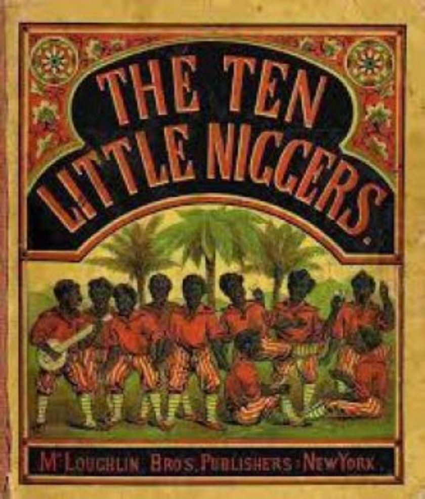 The 10 little Niggers