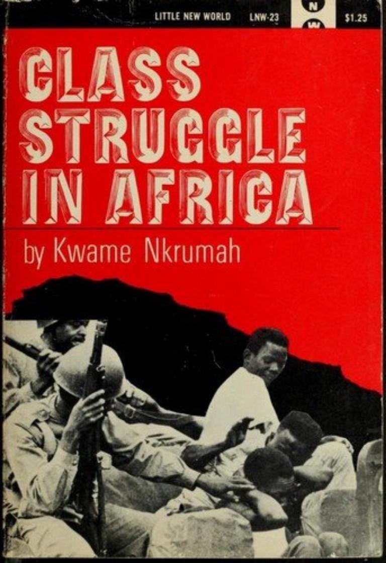 nkrumah class struggle